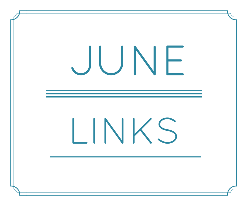 June links are here!
